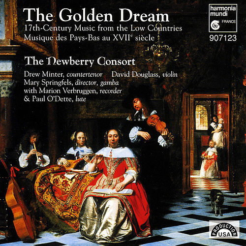 Play & Download The Golden Dream - 17th Century Music from the Low Countries by The Newberry Consort | Napster
