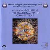 Play & Download 11th Van Cliburn International Piano Competition: Silver Medalists by Maxim Philippov | Napster