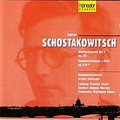 Concerto for Piano No. 1, Op. 35 and Chamber Symphony in C Minor, Op. 110a by Dmitri Schostakovitsch