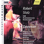 Robert Stolz: Operetten - conducted by Robert Stolz a. o. by SWR Rundfunkorchester Kaiserslautern