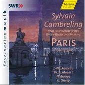 Play & Download Paris - Compositions: J.-Ph. Rameau, W. A. Mozart, H. Berlioz, G. Grisey by SWR Sinfonieorchester Baden-Baden und Freiburg | Napster