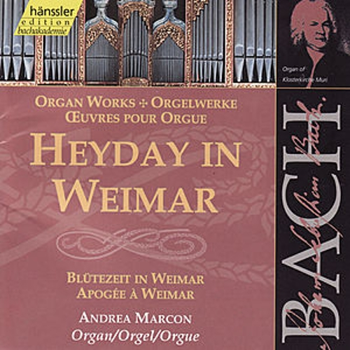 Play & Download Johann Sebastian Bach: Heyday in Weimar by Andrea Marcon | Napster