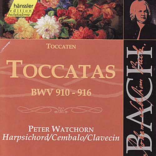 Play & Download Johann Sebastian Bach: Toccatas BWV 910-916 by Peter Watchorn | Napster