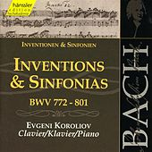 The Complete Bach Edition Vol. 106: Inventions and Sinfonias BWV 772-801 by Evgeni Koroliov