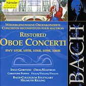 Play & Download The Complete Bach Edition, Vol. 131 - Restored Oboe Concerti by Bach-Collegium Stuttgart | Napster