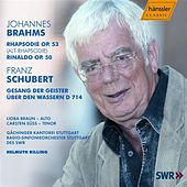 Play & Download Brahms / Schubert: Rhapsodie Op 53, Rinaldo Op. 50 / Gesang der Geister ueber den Wassern by Gachinger Kantorei Stuttgart | Napster