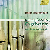 Play & Download Johann Sebastian Bach: Die schönsten Orgelwerke by Various Artists | Napster