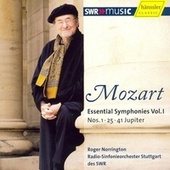 Play & Download Wolfgang Amadeus Mozart: Essential Symphonies, Vol. 1 - No. 1, 25, 41 by Roger Norrington | Napster
