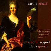 Play & Download La Guerre: Suites for Harpsichord by Carole Cerasi | Napster