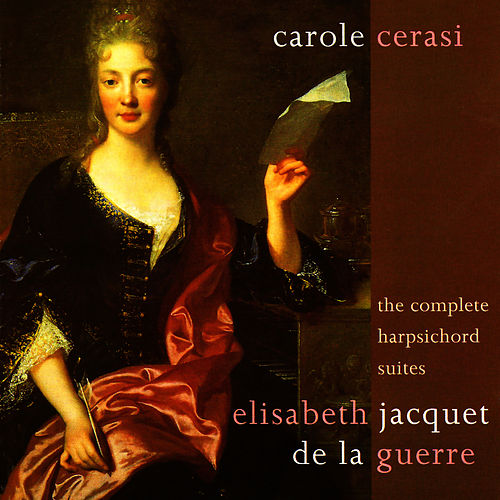 La Guerre: Suites for Harpsichord by Carole Cerasi