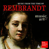 Play & Download Music from the Time of Rembrandt by Paul Agnew | Napster