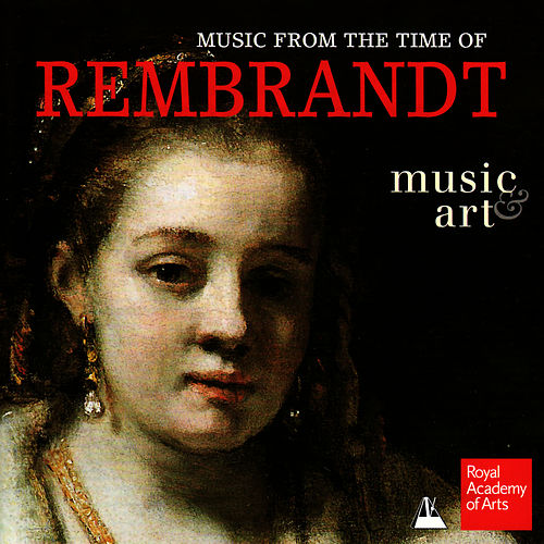 Music from the Time of Rembrandt by Paul Agnew