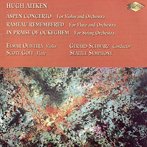 Play & Download AITKEN: Aspen Concerto / Rameau Remembered / In Praise of Ockeghem by Various Artists | Napster