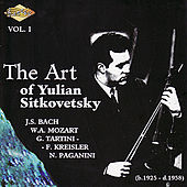 Play & Download SITKOVETSKY, Yulian: Art of Yulian Sitkovetsky (The), Vol. 1 by Various Artists | Napster