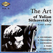 Play & Download SITKOVETSKY, Yulian: Art of Yulian Sitkovetsky (The), Vol. 2 by Various Artists | Napster