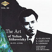 Play & Download SITKOVETSKY, Yulian: Art of Yulian Sitkovetsky (The), Vol. 3 by Yulian Sitkovetsky | Napster