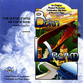 Born Of A Dream by Us Air Force Band
