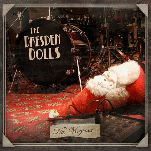 Play & Download No, Virginia by The Dresden Dolls | Napster