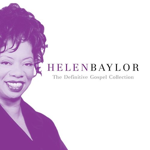The Definitive Gospel Collection by Helen Baylor