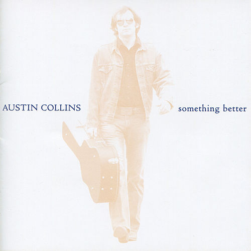 Play & Download Something Better by Austin Collins | Napster
