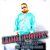 Play & Download Brezzy by Eddi Projex | Napster
