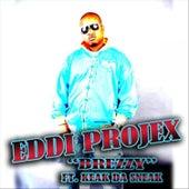 Brezzy by Eddi Projex