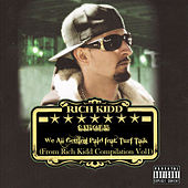 Play & Download We All Gettin Paid - Single by Rich Kidd | Napster