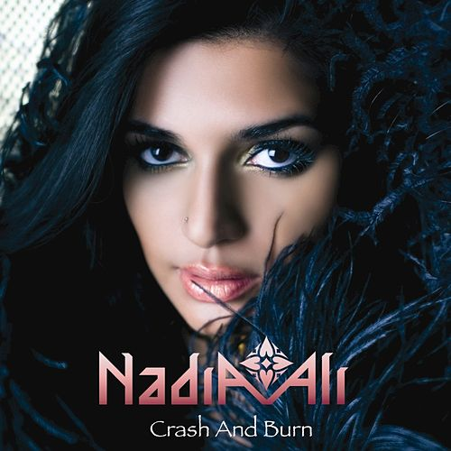 Play & Download Crash And Burn by Nadia Ali | Napster
