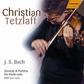 Bach: Sonatas and Partitas by Christian Tetzlaff