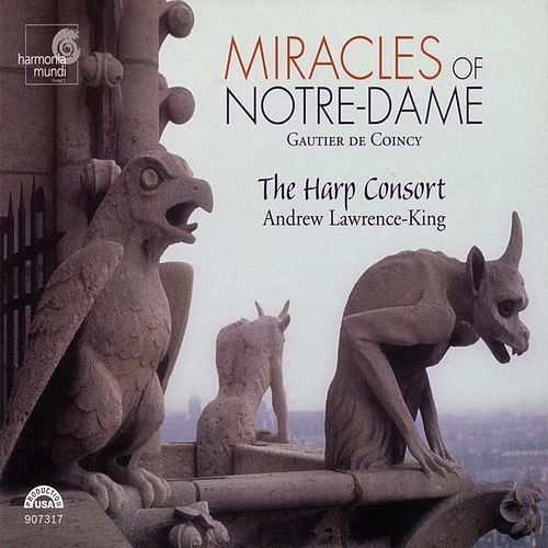 Play & Download Miracles of Notre-Dame by The Harp Consort | Napster
