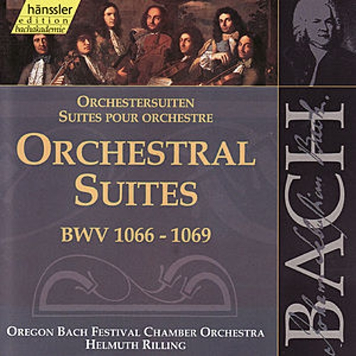 Play & Download The Complete Bach Edition Vol. 132: Orchestral Suites BWV 1066-1069 by Oregon Bach Festival Chamber Orchestra | Napster