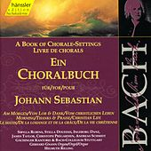 Play & Download Johann Sebastian Bach: A Book of Chorale Settings - Am Morgen / Lob & Dank / Vom Christlichen Leben by Helmuth Rilling | Napster