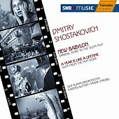 Shostakovich: New Babylon - a Year is Like a Lifetime by SWR Rundfunkorchester Kaiserslautern