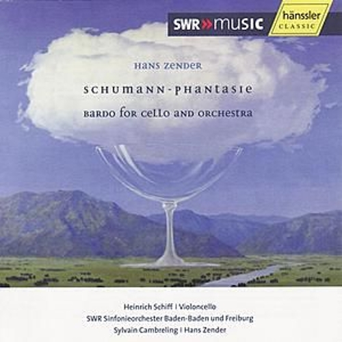 Play & Download Zender: Schumann-Phantasie / Bardo for Cello and Orchestra by SWR Sinfonieorchster Baden-Baden Und Freiburg | Napster