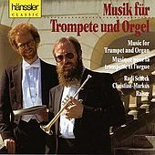 Play & Download Music for Trumpet and Organ by Rudi Scheck | Napster