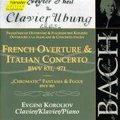 Bach: French Overture & Italian Concerto - BWV 831, 971 by Evgeni Koroliov
