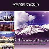 Purple Mountain Majesties by US Air Force Academy Band