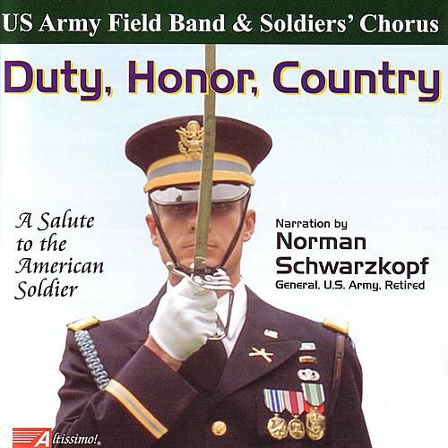 Duty, Honor, Country by United States Army Field Band and Soldiers' Chorus