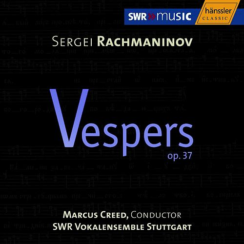 Play & Download Sergei Rachimaninov: Vespers Op. 37 by SWR Vokalensemble Stuttgart | Napster
