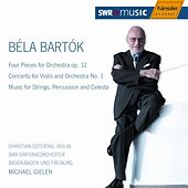 Play & Download Béla Bartók: Four Pieces for Orchestra op. 12 / Concerto for Violin and Orchestra No. 1 by SWR Sinfonieorchester Baden-Baden und Freiburg | Napster