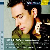 Play & Download Brahms and his Contemporaries, Vol. 2 by Johannes Moser | Napster