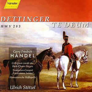 Handel: Dettinger Te Deum by Ulrich Stötzel