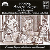 Handel: Arias for Cuzzoni by Lisa Saffer, Philharmonia Baroque Orchestra, Nicholas McGegan