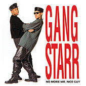 No More Mr. Nice Guy by Gang Starr