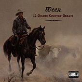 12 Golden Country Greats by Ween