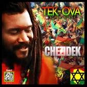 Tek-Ova by Chezidek