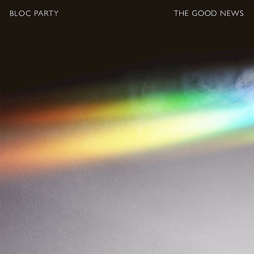 Play & Download The Good News by Bloc Party | Napster
