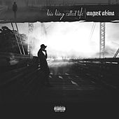 Been Around The World by August Alsina