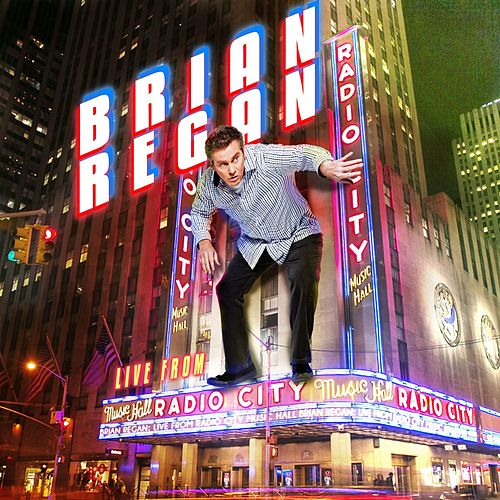 Live From Radio City Music Hall by Brian Regan