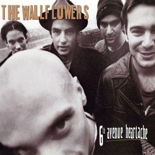 Play & Download 6th Avenue Heartache by The Wallflowers | Napster
